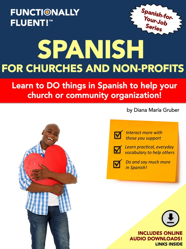Functionally Fluent! Language Learning - The best way to become fluent in Spanish! - Spanish for Churches Course