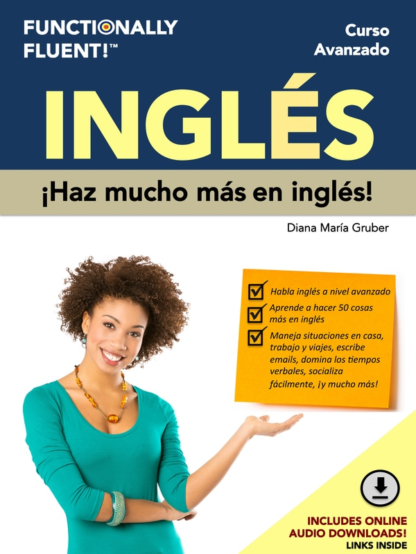 Functionally Fluent! Language Learning - The best way to become fluent in English! - Curso de ingles como lengua extranjera