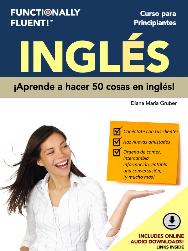 Functionally Fluent! Language Learning - The best way to become fluent in English! - Curso de ingles como idioma extranjero