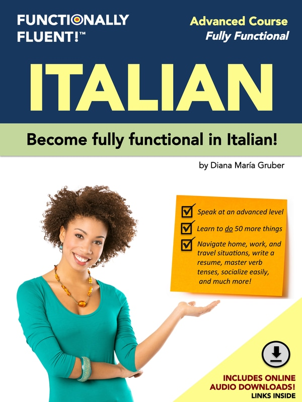 Functionally Fluent! Language Learning - The best way to become fluent in Italian! - Italian Course