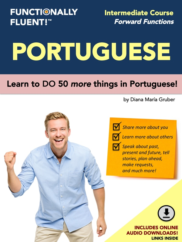 Functionally Fluent! Language Learning - The best way to become fluent in Portuguese! - Portuguese Course