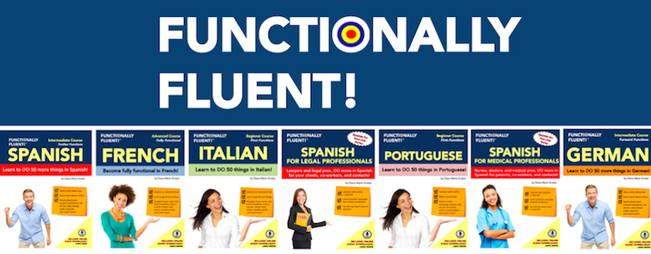 Functionally Fluent! Language Learning - The best way to learn a language!