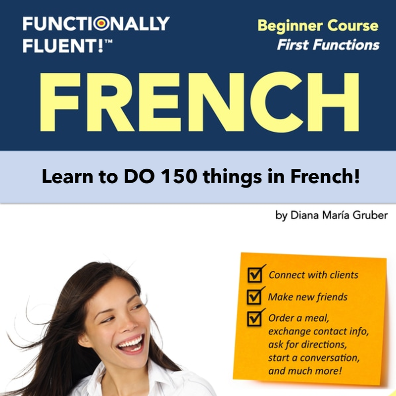 Functionally Fluent Online French Beginners Course
