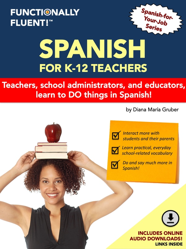 Functionally Fluent! Language Learning - The best way to become fluent in Spanish! - Spanish for Teachers Course